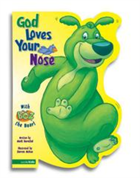 God Loves Your Nose - Book