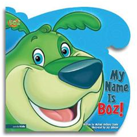 My Name is BOZ! - Book